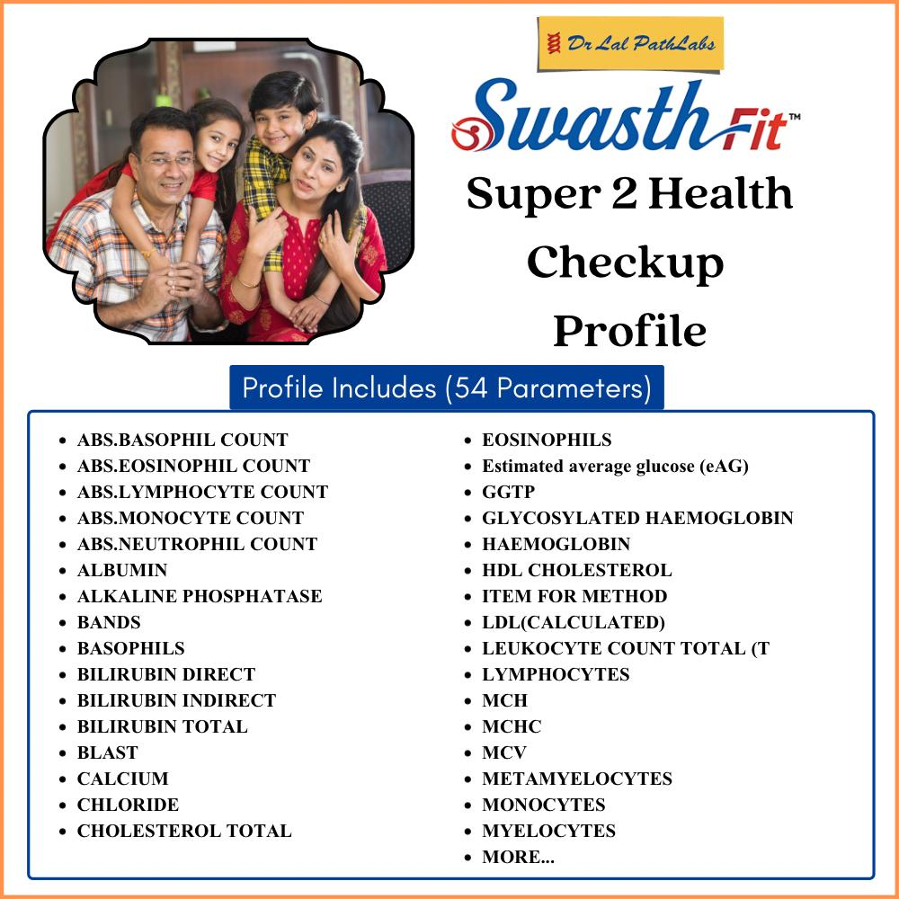SWASTH SUPER -2 in Kolkata @₹1350 Only | Dr Lal PathLabs